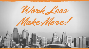 work less make more, tax marketing